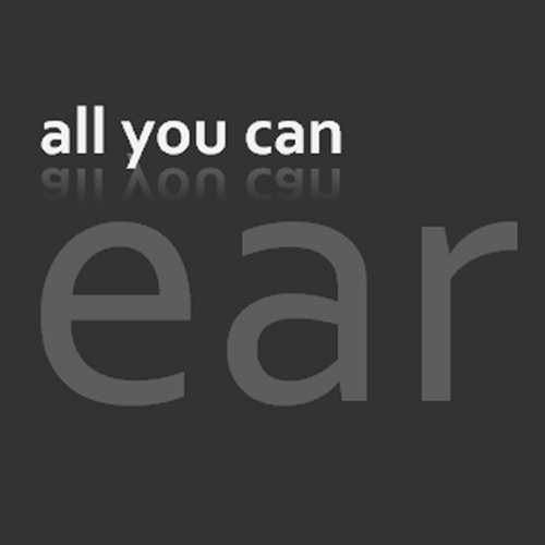 All You Can Ear